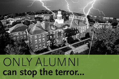Only Alumni can stop the terror...